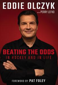 Eddie Olczyk: Beating the Odds in Hockey and in Life