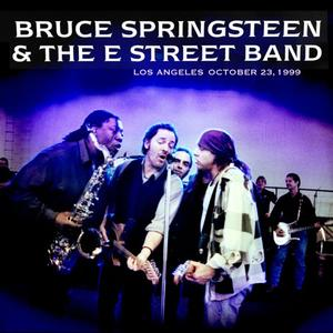 Bruce Springsteen & The E Street Band - 1999-10-23 Staples Center, Los Angeles, CA (2019)
