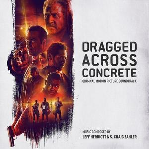 Dragged Across Concret (2019) OST