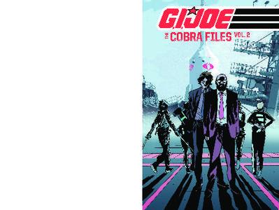 G I JOE The Cobra Files Volume 2 March 2014 RETAiL COMiC eBOOk