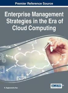 Enterprise Management Strategies in the Era of Cloud Computing