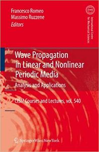 Wave Propagation in Linear and Nonlinear Periodic Media: Analysis and Applications (Repost)