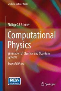 Computational Physics: Simulation of Classical and Quantum Systems (Graduate Texts in Physics)