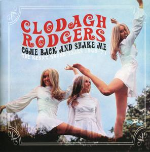 Clodagh Rodgers - Come Back And Shake Me - The Kenny Young Years 1969-71 (2012)