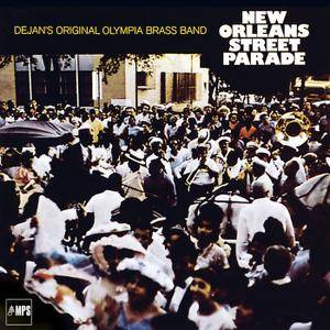 Dejan's Olympia Brass Band - New Orleans Street Parade (1968/2017) [Official Digital Download 24/88]