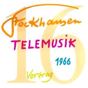 Karlheinz Stockhausen - Text-CD 16 - Telemusik 1966 (2007) {Stockhausen-Verlag}