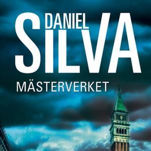 «Mästerverket» by Daniel Silva