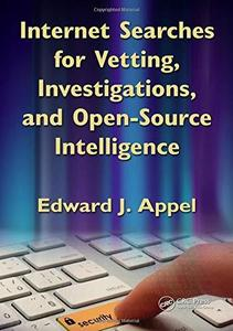 Internet searches for vetting, investigations, and open-source intelligence