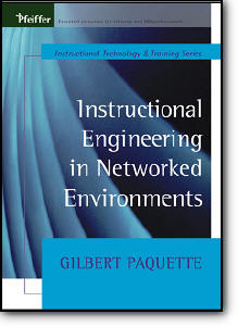 Gilbert Paquette, «Instructional Engineering in Networked Environments»