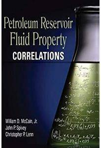 Petroleum Reservoir Fluid Property Correlations [Repost]