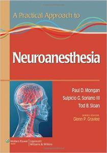 A Practical Approach to Neuroanesthesia (repost)