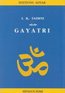 "I.K. Taimni, ""Gayatri"""