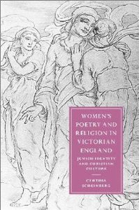 Women's Poetry and Religion in Victorian England: Jewish Identity and Christian Culture