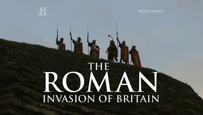 History Channel - The Roman Invasion of Britain (2009)
