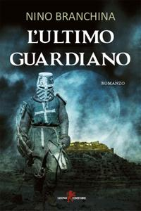 Nino Branchina - L'ultimo guardiano