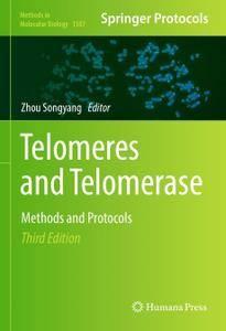 Telomeres and Telomerase: Methods and Protocols, 3rd Edition