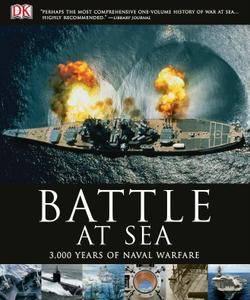 Battle at Sea: 3,000 Years of Naval Warfare (repost)