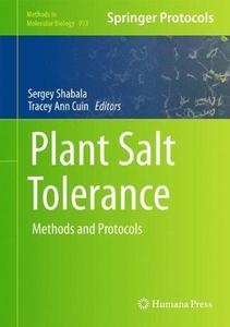 Plant Salt Tolerance: Methods and Protocols