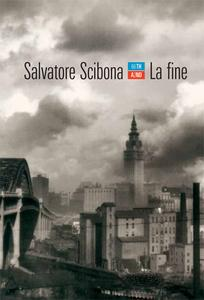 Salvatore Scibona - La fine