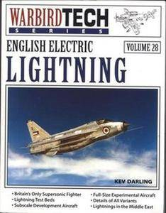 English Electric Lightning (Warbird Tech Series 28) (Repost)
