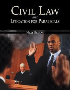 Civil Law & Litigation for Paralegals (repost)