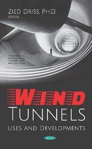 Wind Tunnels: Uses and Developments