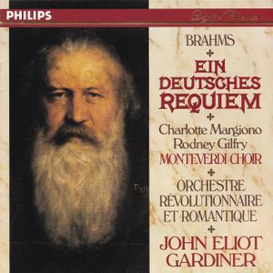 John Eliot Gardiner, Orchestre Revolutionnaire et Romantique, Monteverdi Choir - Brahms: Ein Deutsches Requiem (1991)