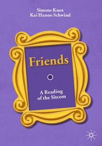 Friends: A Reading of the Sitcom