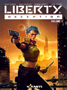 Liberty: Deception - Tome 1