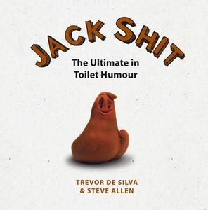 «Jack Shit» by Trevor de Silva,Steve Allen