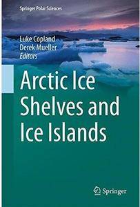 Arctic Ice Shelves and Ice Islands [Repost]