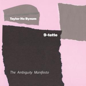 Taylor Ho Bynum 9-tette - The Ambiguity Manifesto (2019) [Official Digital Download 24/96]