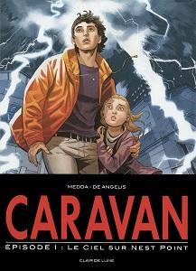 Caravan - Tome 1 - Le Ciel sur Nest Point