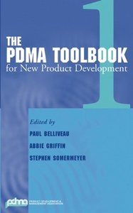 The PDMA ToolBook 1 for New Product Development (repost)