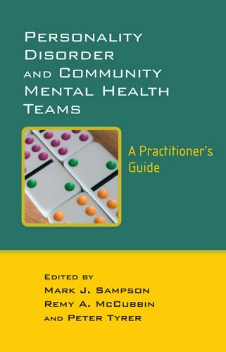 Personality Disorder and Community Mental Health Teams, A Practitioner's Guide [Repost]