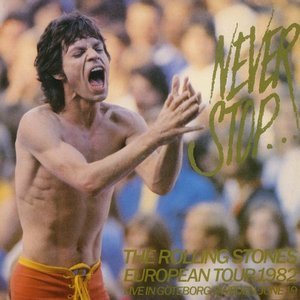 The Rolling Stones - Never Stop (2CD) (2001) {A Vinyl Gang Product} **[RE-UP]**