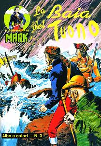 Il Comandante Mark A Colori - Volume 3 - La Baia Del Tuono