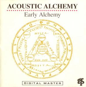 Acoustic Alchemy - Early Alchemy (1992) {GRP 9666}
