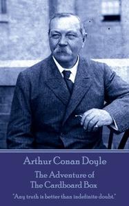 «The Adventure of the Cardboard Box» by Arthur Conan Doyle