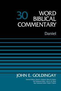 Daniel, Volume 30 (Word Biblical Commentary)