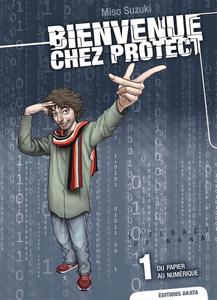 Bienvenue Chez Protect - Tome 1