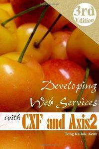 Developing Web services with Apache CXF and Axis2 (Repost)