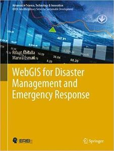 WebGIS for Disaster Management and Emergency Response