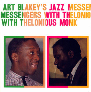Art Blakey's Jazz Messengers With Thelonious Monk (1958) [Re-Up]