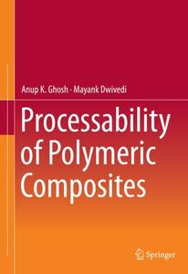 Processability of Polymeric Composites