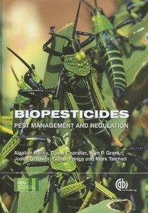 Biopesticides: Pest Management and Regulation