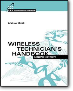 Andrew Miceli, «Wireless Technician's Handbook» (2nd edition)