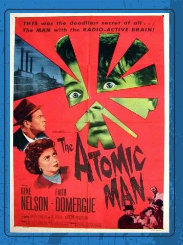 Timeslip / Atomic Man (1955)
