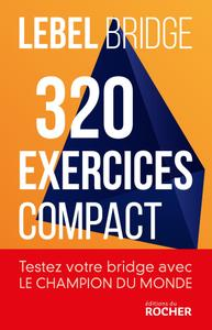 """Michel Lebel, """"320 exercices compact"""""""