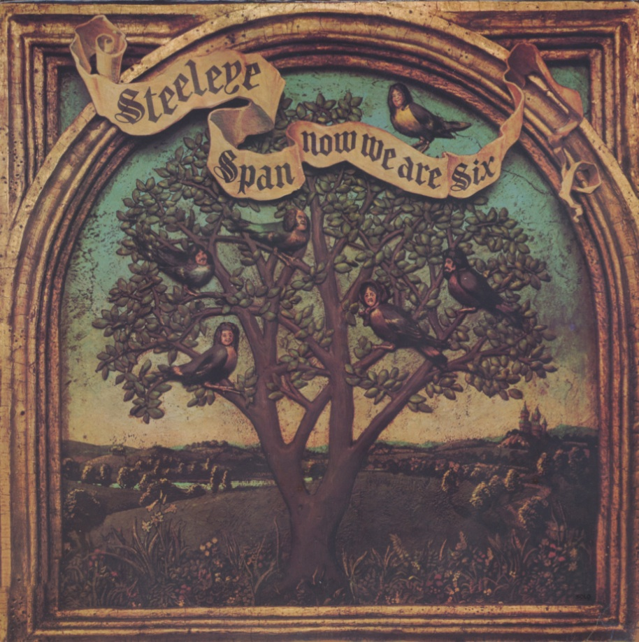 Steeleye Span - Now We Are Six (1974) US 1st Pressing - LP/FLAC In 24bit/96kHz